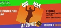 OCTA plans to debut 'One Man, Two Guvnors' next