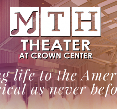 MTH ​THEATER at ​CROWN CENTER  Announces 2018 SEASON